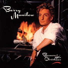 Barry Manilow Because It's Christmas Album Artwork