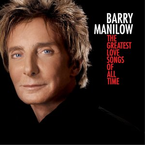 Barry Manilow The Greatest Love Songs of All Time Album Artwork