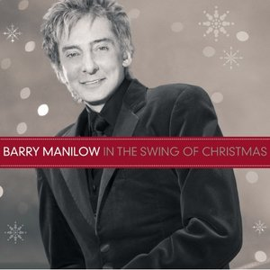 Barry Manilow In the Swing of Christmas Album Artwork