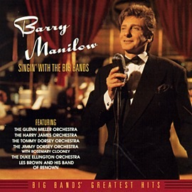 Barry Manilow Singin' with the Big Bands Album Artwork
