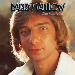 Barry Manilow This One's For You Album Artwork