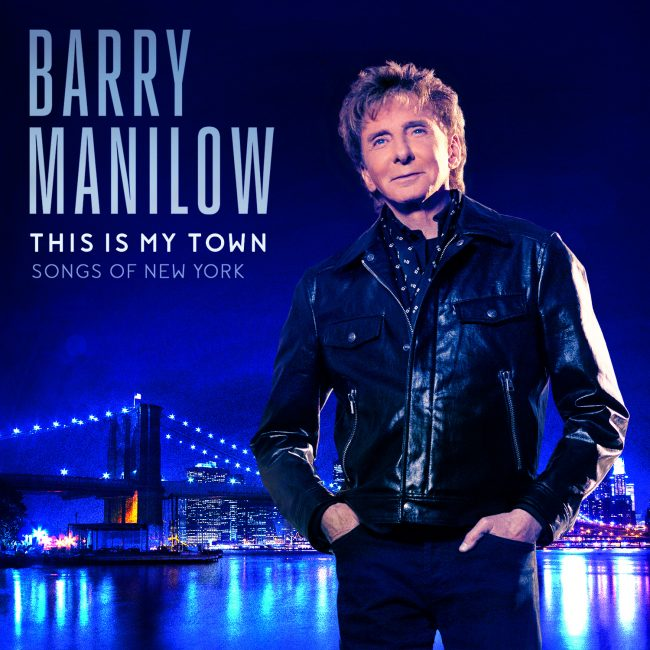 Barry Manilow This is My Town Songs of New York Album Artwork