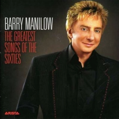 Barry Manilow The Greatest Songs of The Sixties Album Artwork
