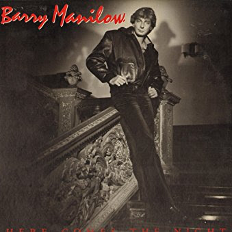 Barry Manilow Here Comes The Night Album Artwork