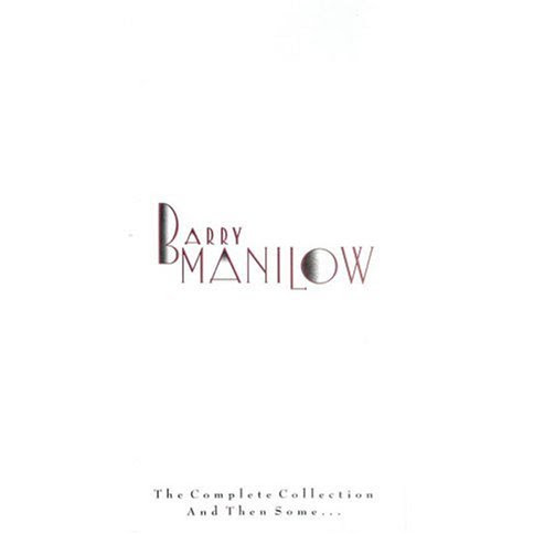 Barry Manilow The Complete Collection and Then Some... Album Artwork