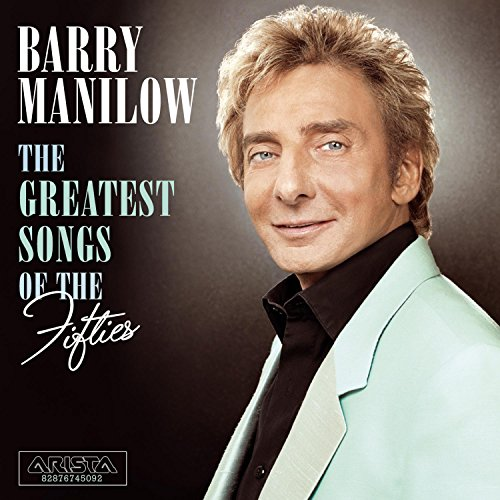 Barry Manilow The Greatest Songs of the Fifties Album Artwork
