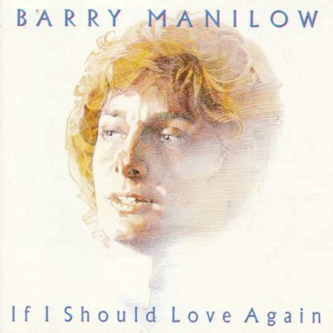 Barry Manilow If I Should Love Again Album Artwork