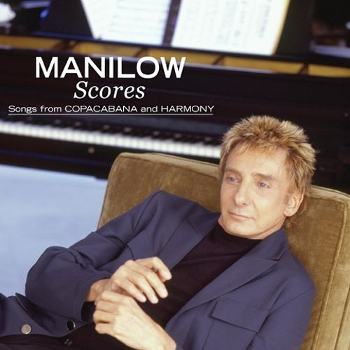 Manilow Scores: Songs from Copacabana and Harmony Album Artwork