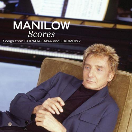 Manilow Scores: Songs from Copacabana and Harmony Album Artwork
