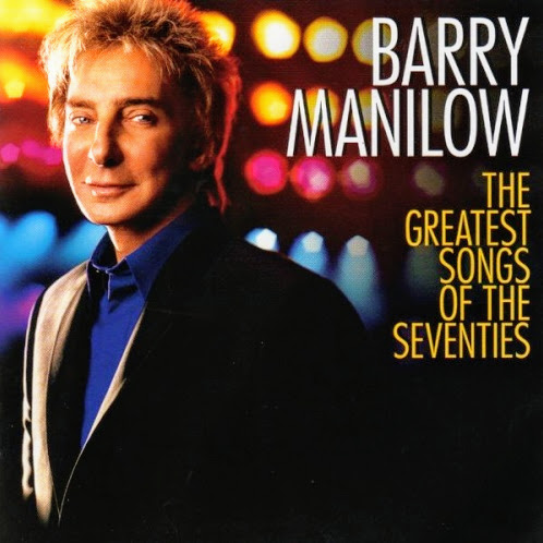 Barry Manilow The Greatest Songs of the Seventies Album Artwork