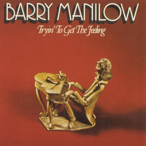 Barry Manilow Tryin' to get the Feeling Album Artwork