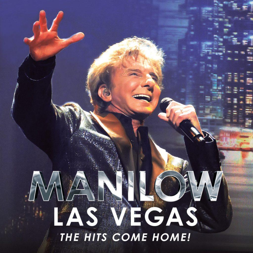 Barry Manilow Returns To Las Vegas! – Barry Manilow