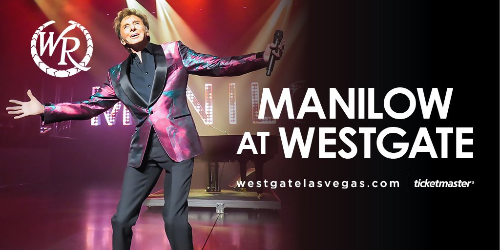 POP MUSIC ICON BARRY MANILOW ANNOUNCES WESTGATE LAS VEGAS RESIDENCY EXTENSION INTO 2020