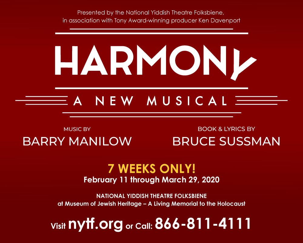 National Yiddish Theatre Folksbiene Announces Creative Team to Lead NYC Debut of Harmony A New Musical by Barry Manilow and Bruce Sussman in February 2020