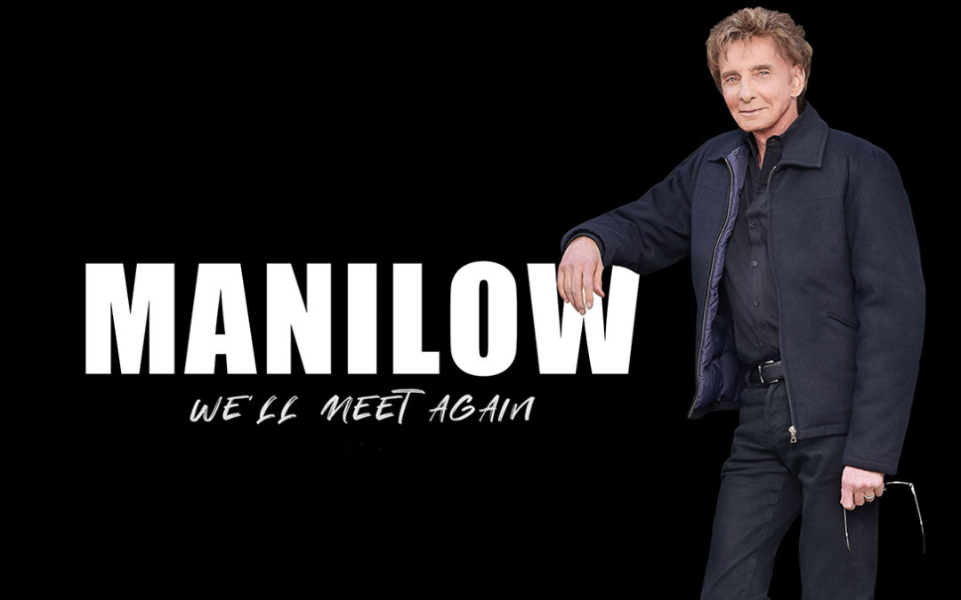MANILOW UK 2020 Postponed